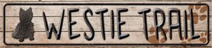 Westie Trail Wholesale Novelty Metal Small Street Signs
