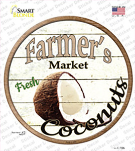 Farmers Market Coconut Wholesale Novelty Circle Sticker Decal
