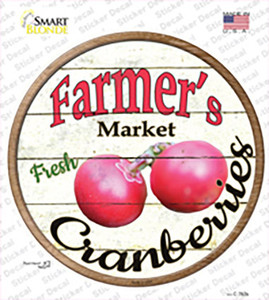 Farmers Market Cranberries Wholesale Novelty Circle Sticker Decal