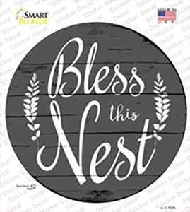 Bless the Nest Wholesale Novelty Circle Sticker Decal