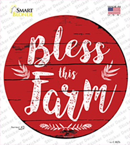 Bless This Farm Wholesale Novelty Circle Sticker Decal