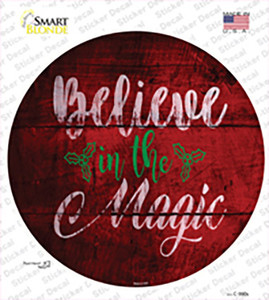Believe In Magic Wholesale Novelty Circle Sticker Decal