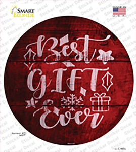 Best Gift Ever Wholesale Novelty Circle Sticker Decal