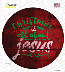 All About Jesus Wholesale Novelty Circle Sticker Decal