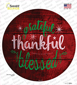 Grateful and Blessed Wholesale Novelty Circle Sticker Decal