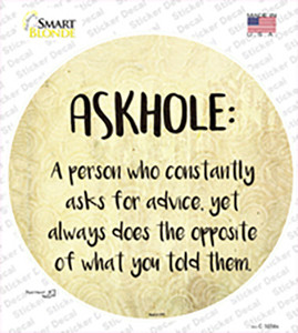 Askhole Definition Wholesale Novelty Circle Sticker Decal