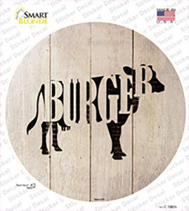 Cows Make Burgers Wholesale Novelty Circle Sticker Decal