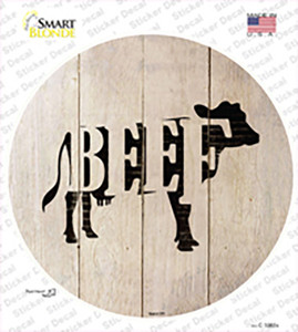 Cows Make Beef Wholesale Novelty Circle Sticker Decal