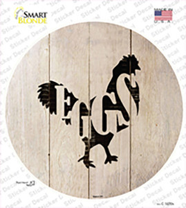 Chickens Make Eggs Wholesale Novelty Circle Sticker Decal