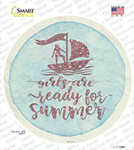 Girls Ready for Summer Wholesale Novelty Circle Sticker Decal