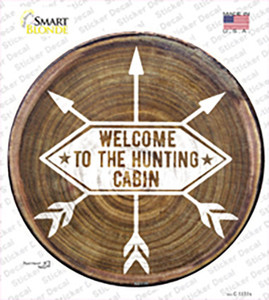 Welcome to the Hunting Cabin Wholesale Novelty Circle Sticker Decal
