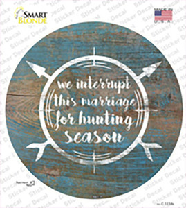 For Hunting Season Wholesale Novelty Circle Sticker Decal
