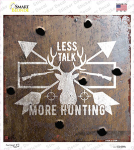 Less Talk More Hunting Wholesale Novelty Circle Sticker Decal