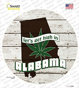 Lets Get High In Alabama Wholesale Novelty Circle Sticker Decal