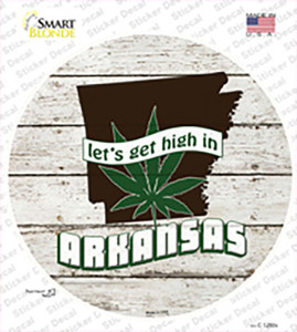 Lets Get High In Arkansas Wholesale Novelty Circle Sticker Decal