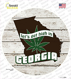 Lets Get High In Georgia Wholesale Novelty Circle Sticker Decal