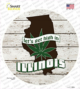 Lets Get High In Illinois Wholesale Novelty Circle Sticker Decal