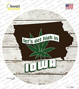 Lets Get High In Iowa Wholesale Novelty Circle Sticker Decal