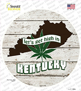 Lets Get High In Kentucky Wholesale Novelty Circle Sticker Decal