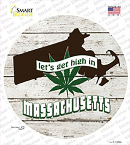 Lets Get High In Massachusetts Wholesale Novelty Circle Sticker Decal