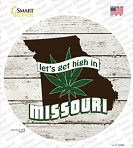 Lets Get High In Missouri Wholesale Novelty Circle Sticker Decal