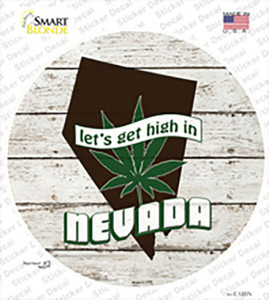 Lets Get High In Nevada Wholesale Novelty Circle Sticker Decal