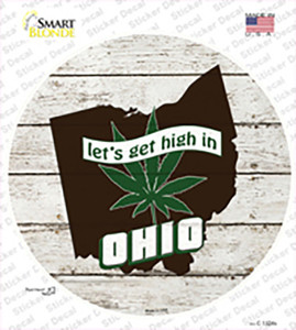 Lets Get High In Ohio Wholesale Novelty Circle Sticker Decal