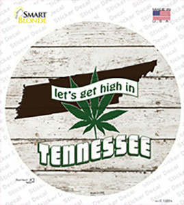 Lets Get High In Tennessee Wholesale Novelty Circle Sticker Decal