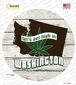 Lets Get High In Washington Wholesale Novelty Circle Sticker Decal