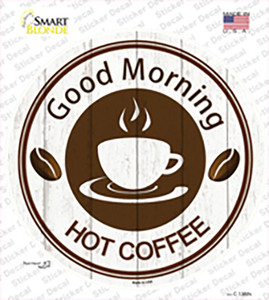 Good Morning Wholesale Novelty Circle Sticker Decal