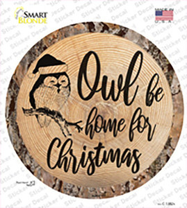 Owl Be Home Wholesale Novelty Circle Sticker Decal