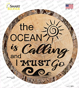 Ocean Is Calling Wholesale Novelty Circle Sticker Decal