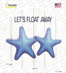 Lets Float Away Wholesale Novelty Circle Sticker Decal