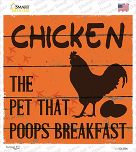 Chicken The Pet That Poops Breakfast Wholesale Novelty Square Sticker Decal