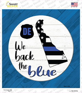 Delaware Back The Blue Wholesale Novelty Square Sticker Decal