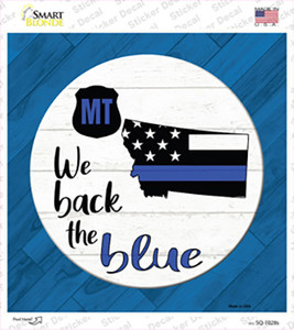 Montana Back The Blue Wholesale Novelty Square Sticker Decal