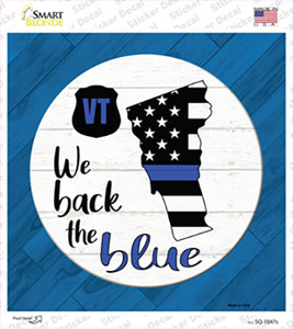 Vermont Back The Blue Wholesale Novelty Square Sticker Decal