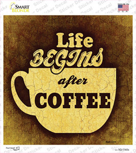 Life Begins After Coffee Wholesale Novelty Square Sticker Decal