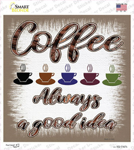 Coffee Good Idea Wholesale Novelty Square Sticker Decal