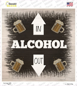 Alcohol In and Out Wholesale Novelty Square Sticker Decal