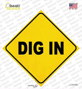 Dig In Wholesale Novelty Diamond Sticker Decal