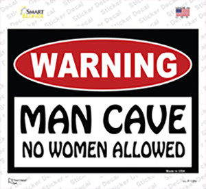 Man Cave No Woman Allowed Wholesale Novelty Rectangle Sticker Decal