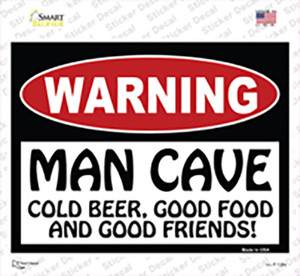 Man Cave Cold Beer Good Friends Wholesale Novelty Rectangle Sticker Decal