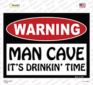 Man Cave Its Drinkin Time Wholesale Novelty Rectangle Sticker Decal