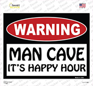 Man Cave Its Happy Hour Wholesale Novelty Rectangle Sticker Decal