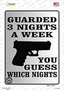 Guarded 3 Nights A Week Wholesale Novelty Rectangle Sticker Decal
