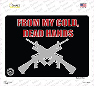 From My Cold Dead Hands Wholesale Novelty Rectangle Sticker Decal