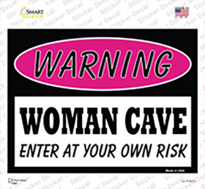 Woman Cave Enter At Your Own Risk Wholesale Novelty Rectangle Sticker Decal