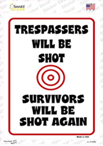 Trespassers Will Be Shot Target Wholesale Novelty Rectangle Sticker Decal