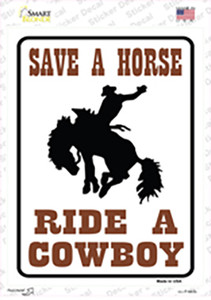 Save a Horse Ride a Cowboy Wholesale Novelty Rectangle Sticker Decal